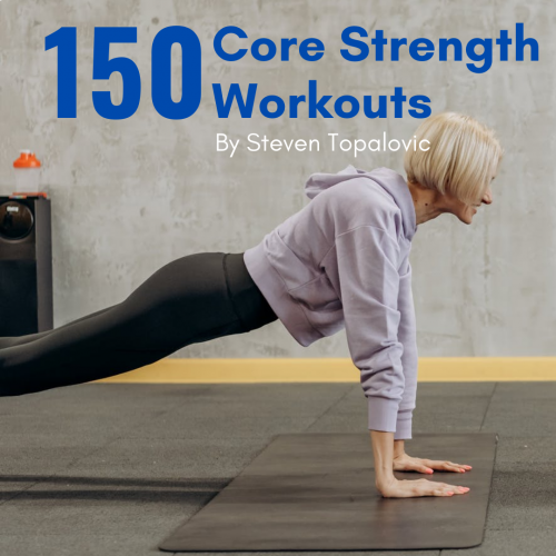 150 Core Strength Workouts