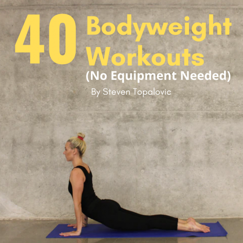 40 Bodyweight Workouts (No Equipment Required)