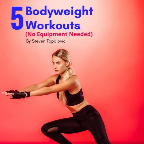 5 Bodyweight Workouts (No Equipment Required)