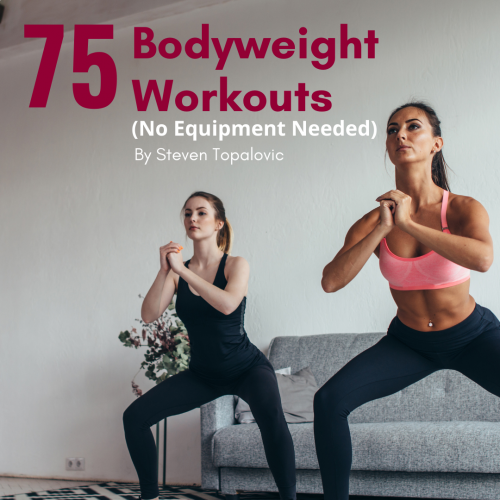 75 Bodyweight Workouts (No Equipment Required)