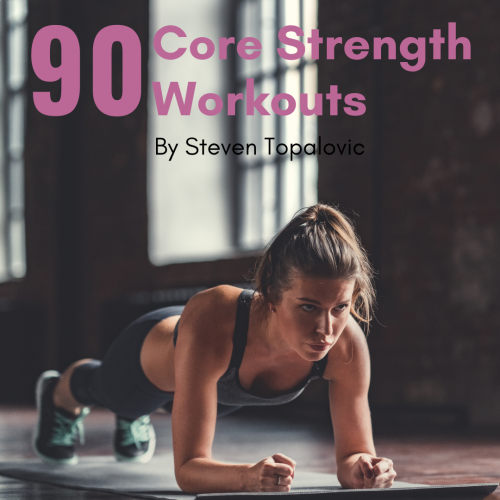 90 Core Strength Workouts